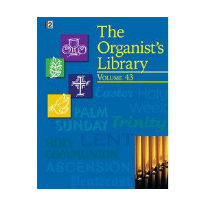 The Organist's Library, Vol. 43