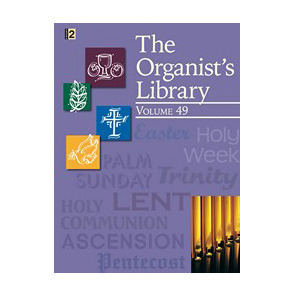 The Organist's Library, Vol. 49