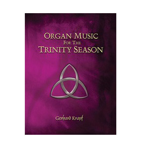 Organ Music for the Trinity Season