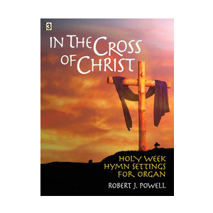 In the Cross of Christ