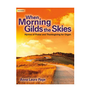 When Morning Gilds the Skies